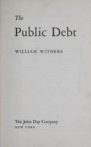 Cover of: The public debt | William Withers