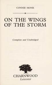 Cover of: On the Wings of the Storm | Connie Monk