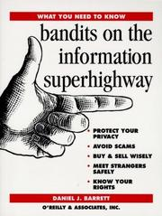 Cover of: Bandits on the information superhighway