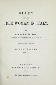 Cover of: Diary of an idle woman in Italy | Frances Elliot