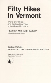 Cover of: Fifty hikes in Vermont | Heather Sadlier