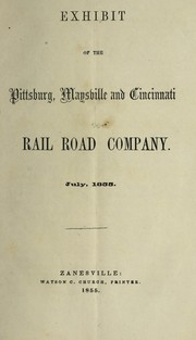 Cover of: Exhibit | Pittsburg, Maysville and Cincinnati Railroad Company