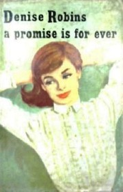 Cover of: A Promise Is For Ever