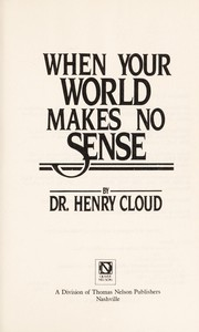 Cover of: When your world makes no sense