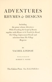 Cover of: Adventures, rhymes & designs: With an essay by Robert F. Sayre.
