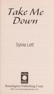 Cover of: Take me down | Sylvia Lett