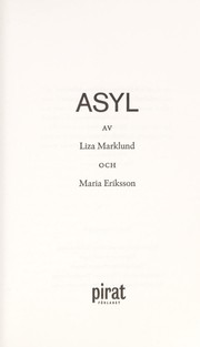 Cover of: Asyl | Liza Marklund