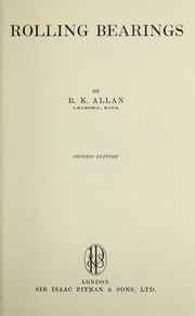Cover of: Rolling bearings | R. K. Allan