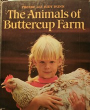 Cover of: The animals of Buttercup Farm | Judy Dunn