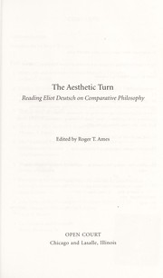 Cover of: The aesthetic turn : reading Eliot Deutsch on comparative philosophy |