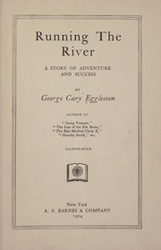 Cover of: Running the river | George Cary Eggleston