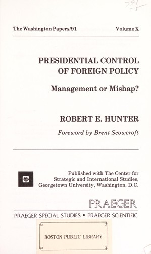 Presidential control of foreign policy by Robert Edwards Hunter