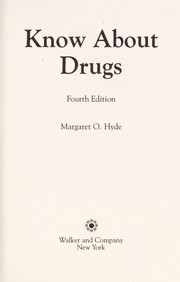 Cover of: Know about drugs | Margaret O. Hyde