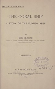 Cover of: The coral ship: a story of the Florida reef