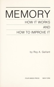 Cover of: Memory : how it works and how to improve it |
