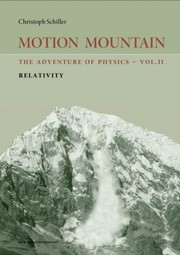 Cover of: Motion Mountain: The Adventure of Physics - Vol. II - Relativity and Cosmology
