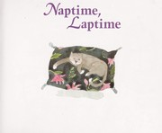 Cover of: Naptime, laptime (Story corner)