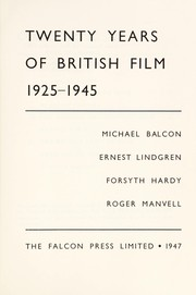 Cover of: Twenty years of British film, 1925-1945