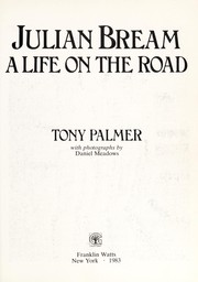 Cover of: Julian Bream, a life on the road | Palmer, Tony