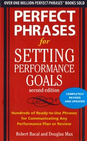 Cover of: Perfect phrases for setting performance goals