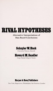 Cover of: Rival hypotheses: alternative interpretations of data based conclusions