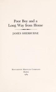 Cover of: Poor boy and a long way from home | James Sherburne