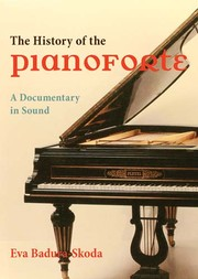 Cover of: The History of the Pianoforte [videorecording]