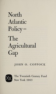 Cover of: North Atlantic policy | John O. Coppock