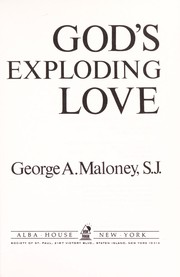 Cover of: God's exploding love | George A. Maloney