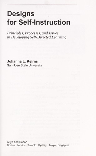 Designs for self-instruction by Johanna L. Keirns