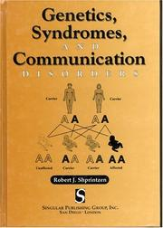 Cover of: Genetics, syndromes, and communication disorders | Robert J. Shprintzen
