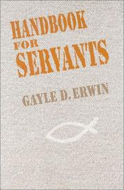 Cover of: Handbook for Servants | Erwin Gayle D.