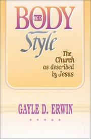 Cover of: The Body Style | Gayle D. Erwin