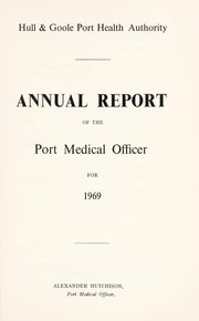 Cover of: [Report 1969] | Hull and Goole (England). Port Health Authority