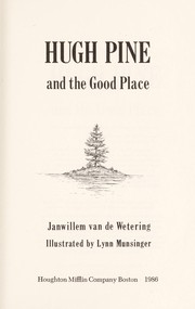 Cover of: Hugh Pine and the good place