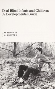Cover of: Deaf-blind infants and children | J. M. McInnes