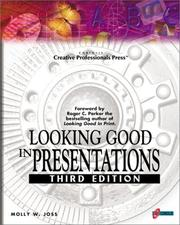 Cover of: Looking good in presentations | Molly Joss