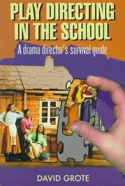 Cover of: Play directing in the school | David Grote