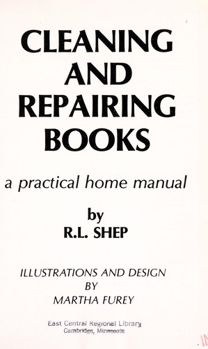 Cleaning and repairing books by R. L. Shep