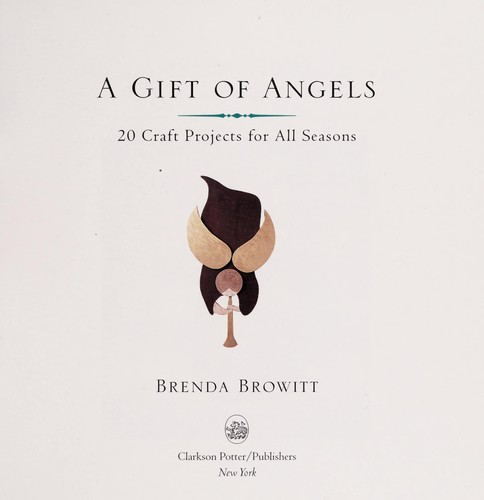 A gift of angels by Brenda Browitt