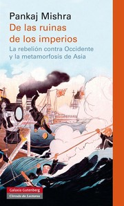 Cover of: De las ruinas de los imperios : la rebelión contra Occidente y la metamorfosis de Asia |