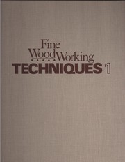 Cover of: Fine Woodworking Techniques Book 1