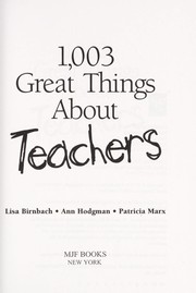 Cover of: 1,003 Great Things About Teachers | Lisa Birnbach