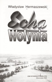 Cover of: Echa Wołynia
