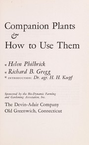 Cover of: Companion plants & how to use them | Helen Louise Porter Philbrick