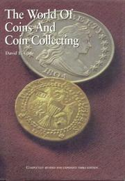 Cover of: The world of coins and coin collecting | David L. Ganz