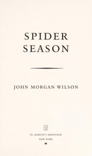 Cover of: Spider season: a Benjamin Justice novel