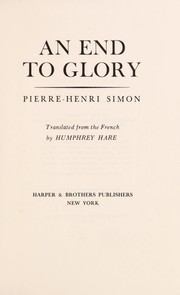 Cover of: An end to glory