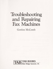 Cover of: Troubleshooting and repairing fax machines