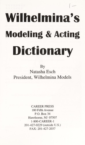 Wilhelmina's modeling & acting dictionary (1994 edition